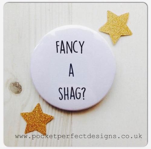 Fancy A Shag?