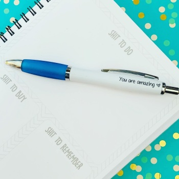 You Are Amazing Pen