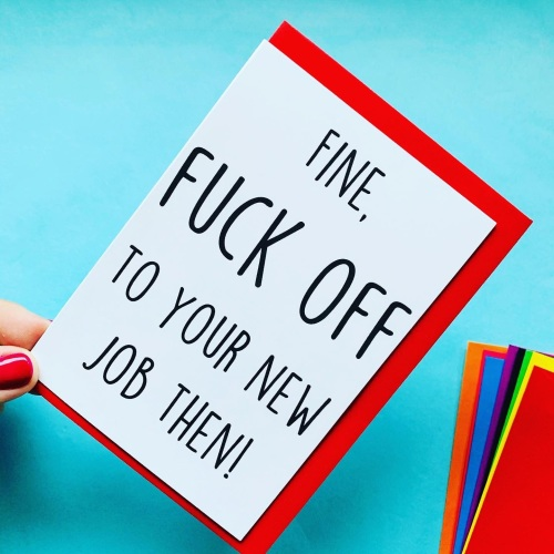 Fuck Off To Your New Job Card