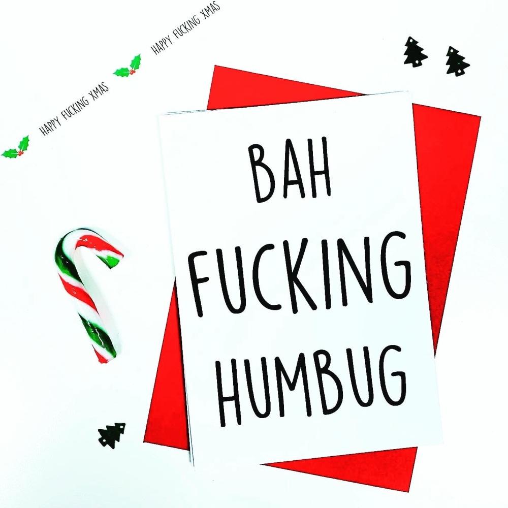 Bah Fucking Humbug Card