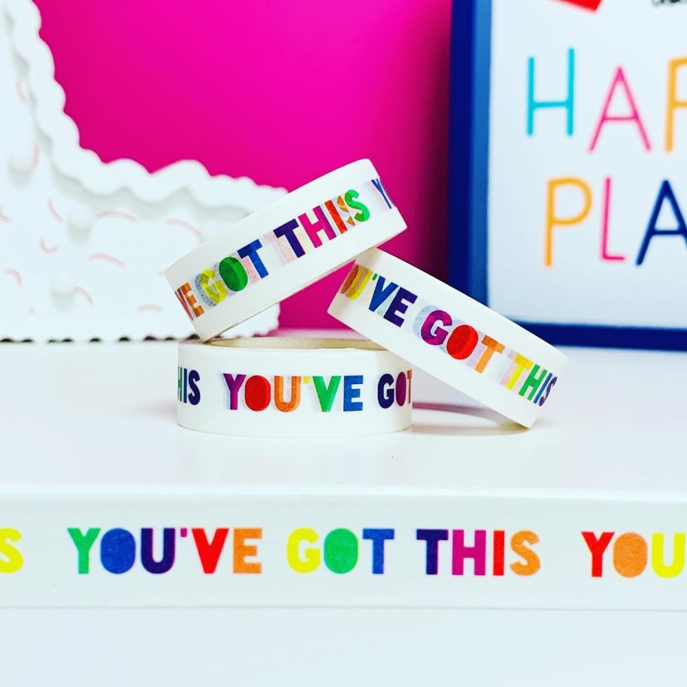 You've Got This Washi Tape
