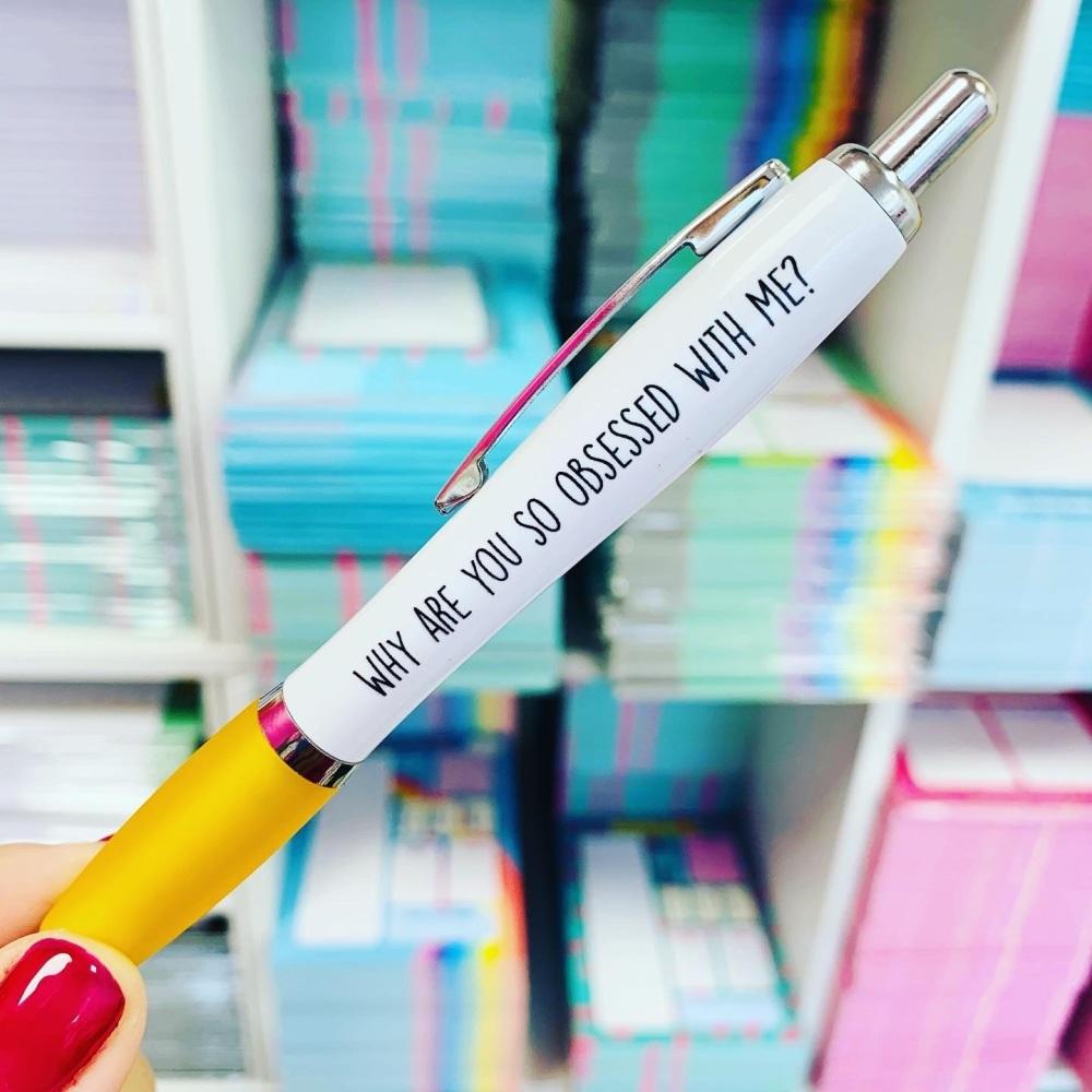 Obsessed Pen