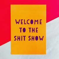 Welcome To The Shitshow Postcard/Print