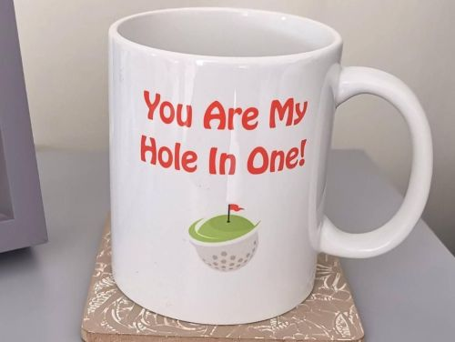 You Are My Hole In One Mug