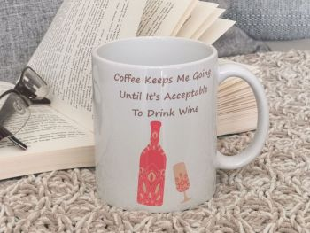 Coffee Keeps Me Going Ceramic Mug