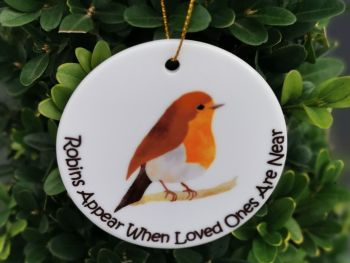 Robins Appear When Loved Ones Are Near Hanging Decoration