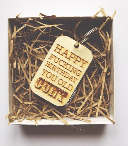 Happy Birthday old cunt keyring