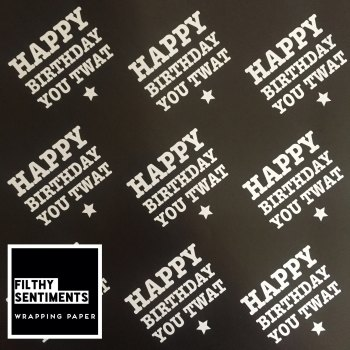 Happy Birthday you Twat wrapping paper & gift tags - Pack of 2