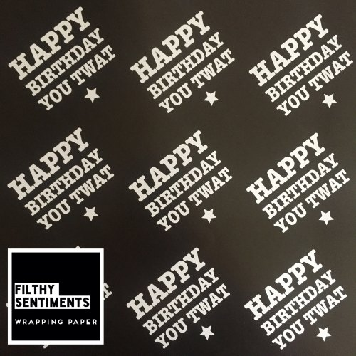 Happy Birthday you Twat wrapping paper & gift tags - Pack of 2 (Pre order)