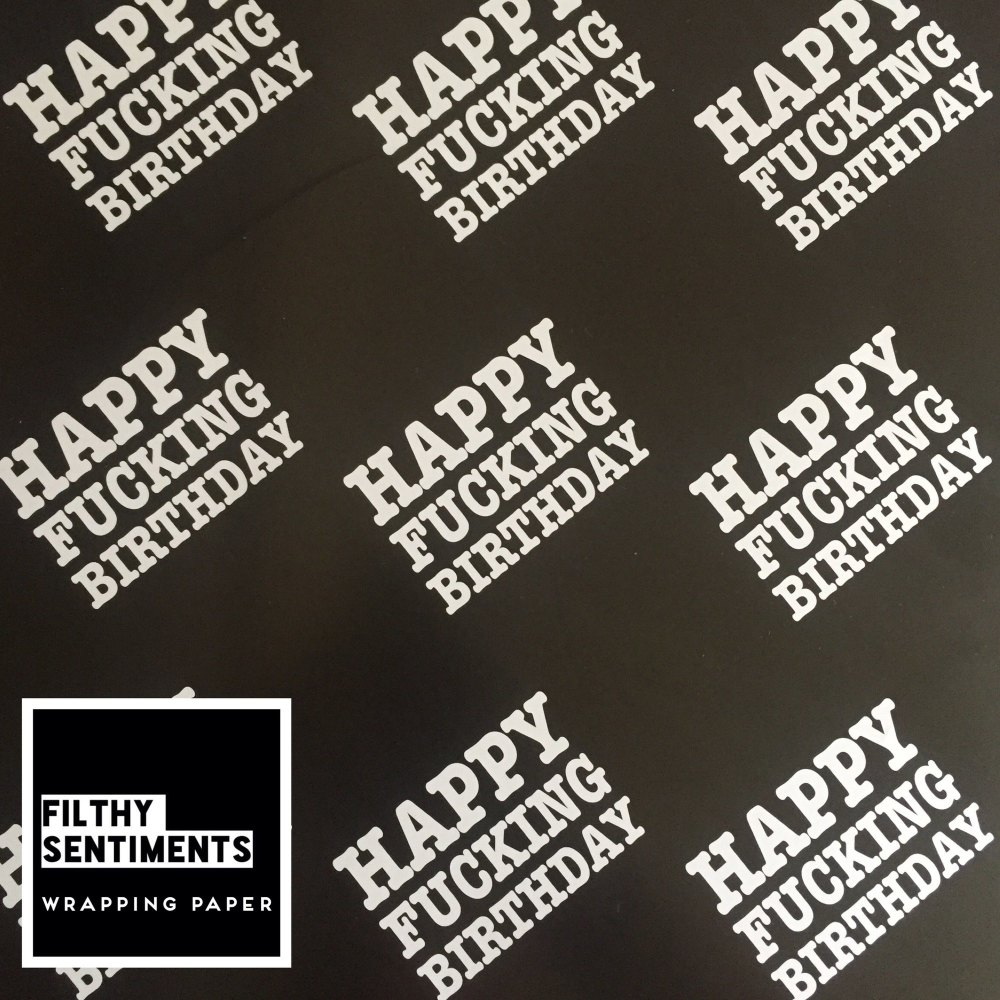 Happy Fucking Birthday wrapping paper & gift tags - Pack of 2 (Pre order)