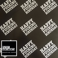 Happy Fucking Birthday wrapping paper & gift tags - Pack of 2 C0005