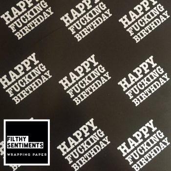 Happy Fucking Birthday wrapping paper & gift tags - Pack of 2