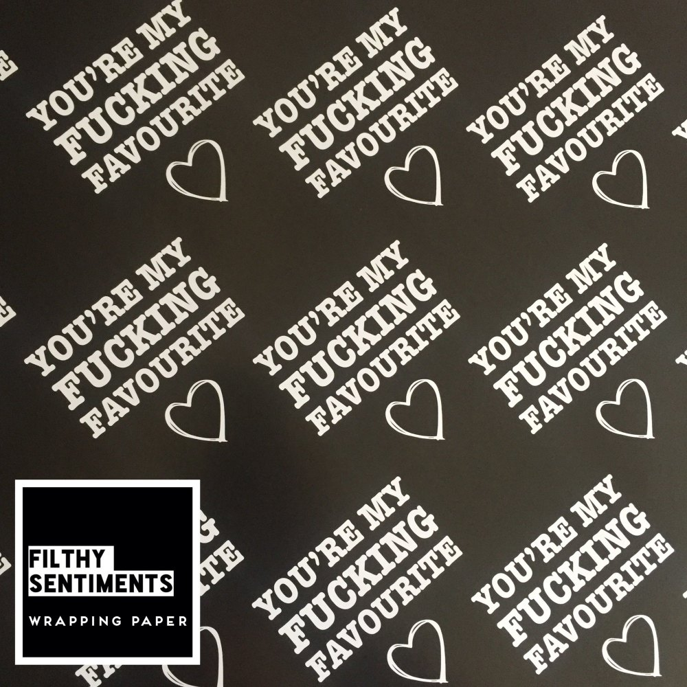 You're my fucking favourite wrapping paper & gift tags - Pack of 2 (Pre ord