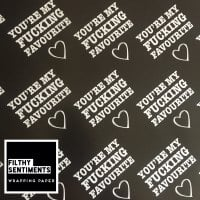 You're my fucking favourite wrapping paper & gift tags - Pack of 2 - C00040