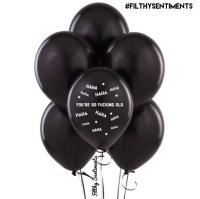 HAHA HOW FUCKING OLD BALLOONS (Pack of 5) - C00024