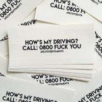Hows my driving? Car Bumper Sticker - F00016