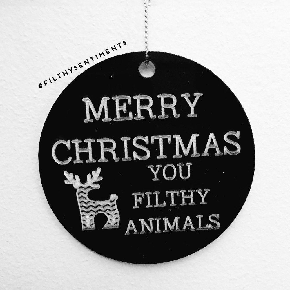 Black Acrylic Merry Christmas filthy animal reindeer bauble