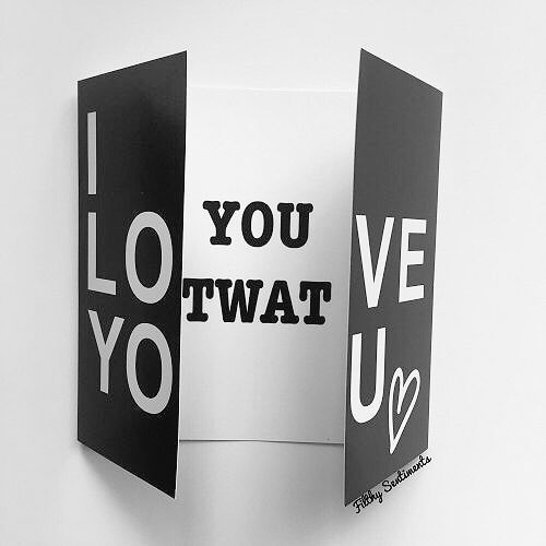 Hidden message I love you, twat card