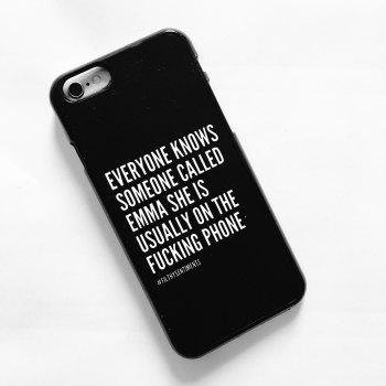 Everyone knows someone called phone case