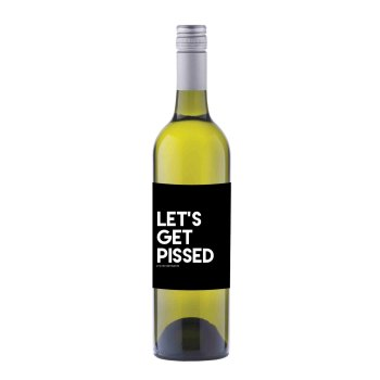 Let's Get Pissed Wine label sticker - WL03
