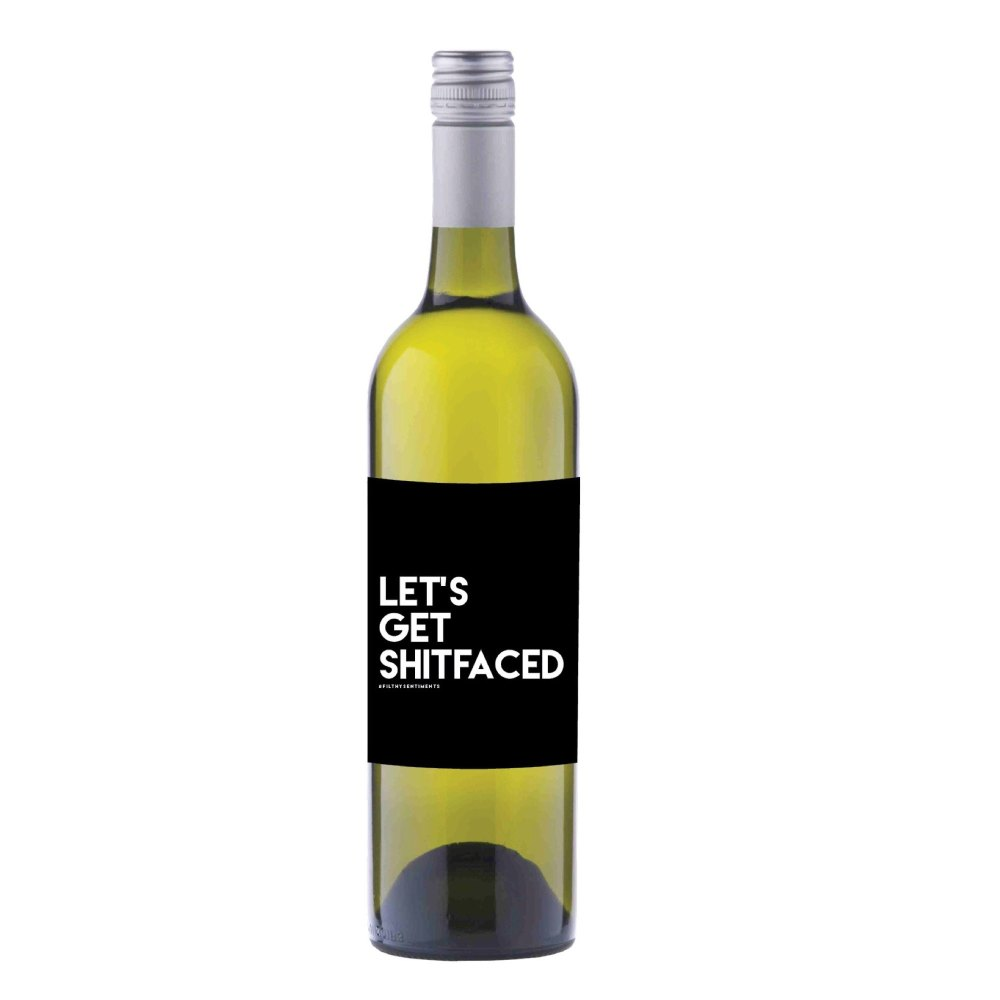 Let's Get Shitfaced Wine label sticker - WL02