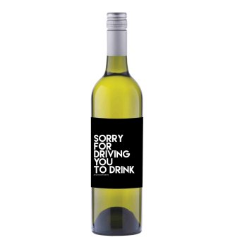 Sorry For Driving you to drink Wine label sticker - WL07 F00029