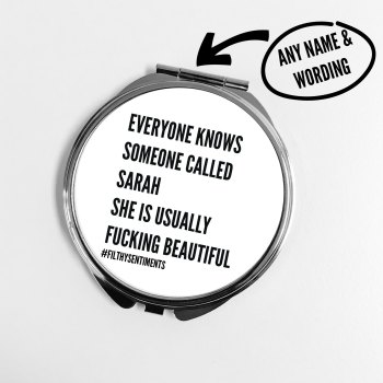 Everyone knows personalised pocket mirror