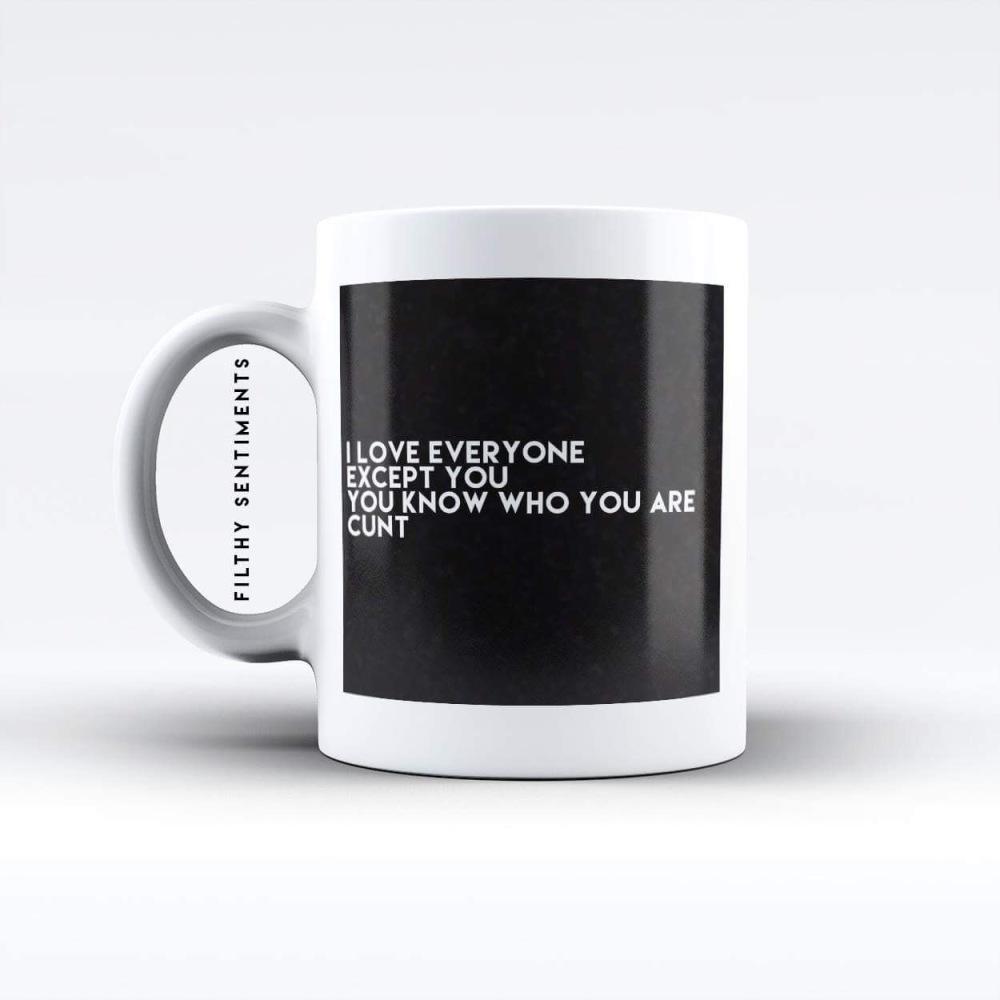 I love everyone mug - M049EXCEPTYOU