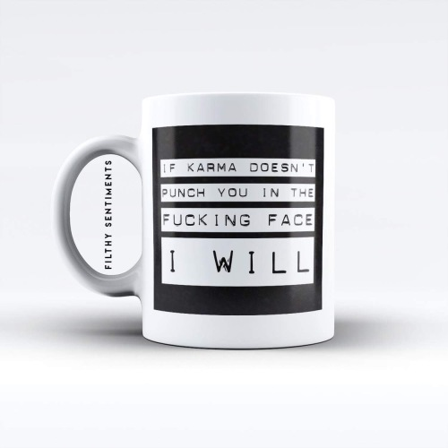 Karma kill you mug - M020KARMA
