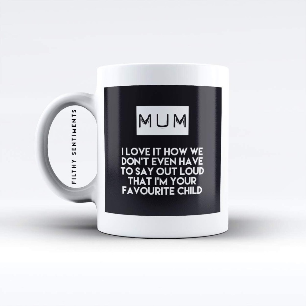 Mum, favourite child mug - M0051MUM