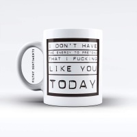 I don't have the energy mug - M013ENERGY