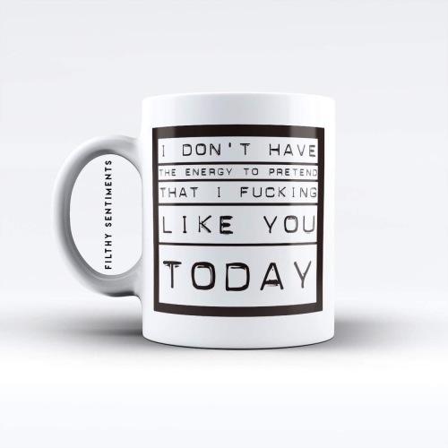 I don't have the energy mug - M013ENERGY
