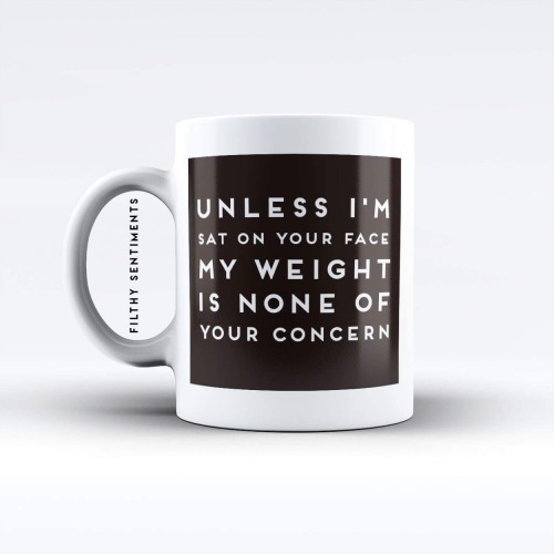 unless im sat on your face mug - M040SATFACE