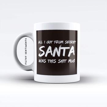 Secret Santa Shit mug - M052SANTA