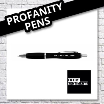 FUCK 'WRITE' OFF... CUNT PEN