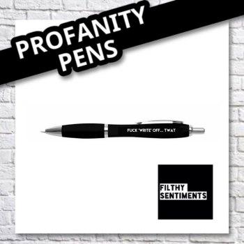 FUCK 'WRITE' OFF... TWAT PEN