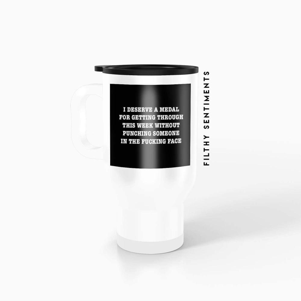 Travel mug - I deserve a medal TM012MEDAL
