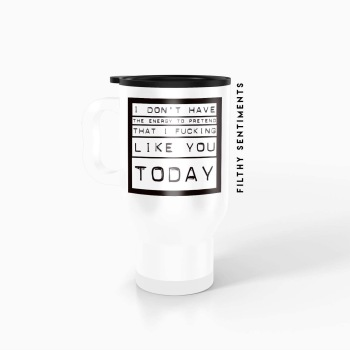 Travel mug - I don't have the energy m013