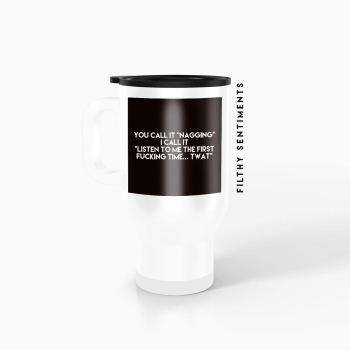 Travel mug - Nagging TM042NAGGING