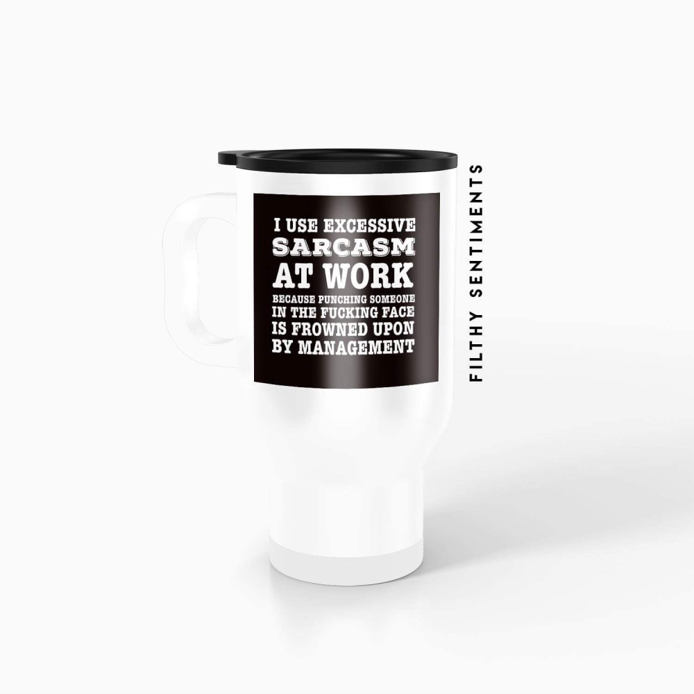 Travel mug - Sarcasm