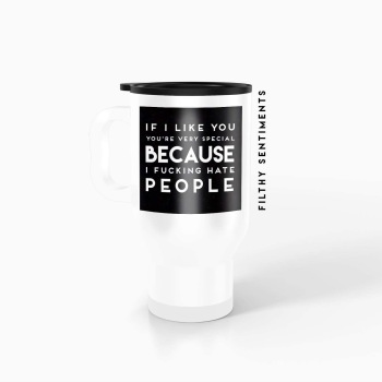 Travel mug - If I like you TM018SPECIAL