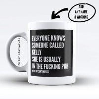 Everyone knows someone called Personalised Insult mug - EOK 122