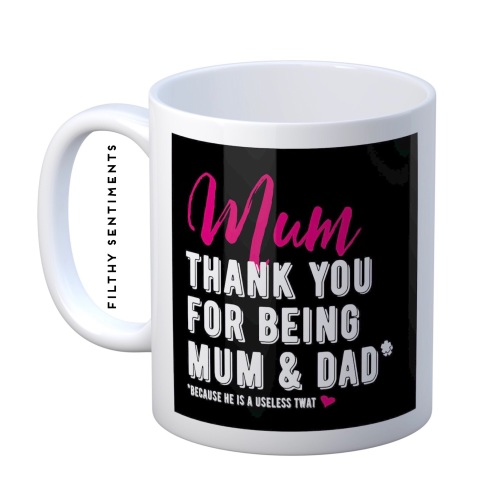 Mum he is a useless twat mug - M072