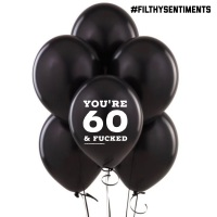 60 & FUCKED BALLOONS (Pack of 5) - C00016