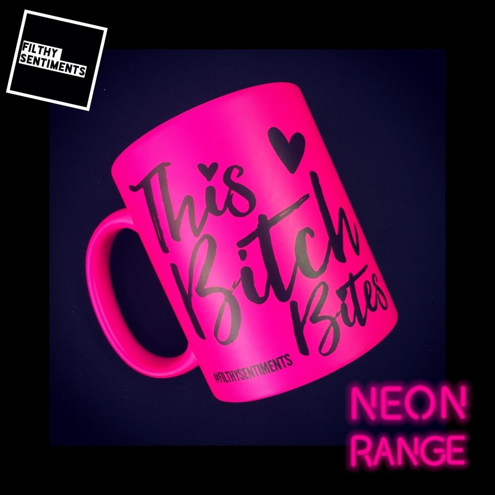 NEON THIS BITCH BITES - PINK MUG
