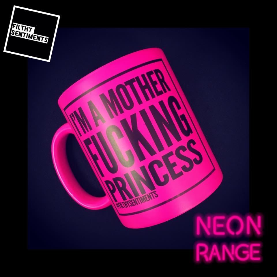 NEON FUCKING PRINCESS MUG