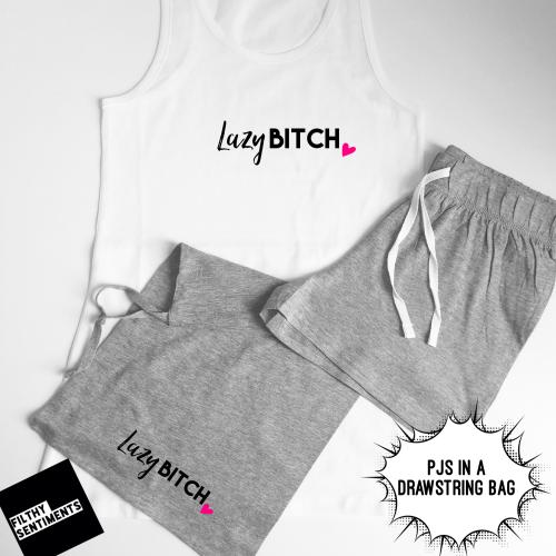 PJS - Lazy Bitch