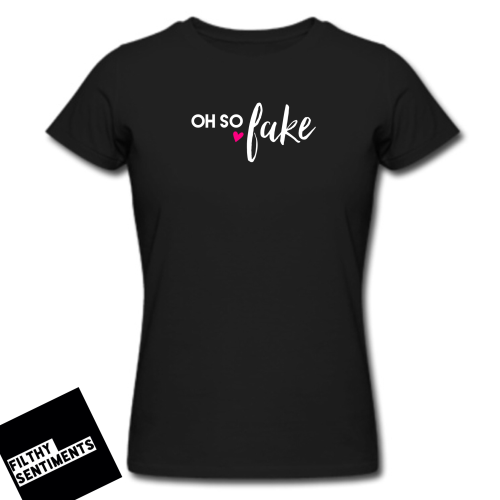 TEE - Oh so fake (BLACK)