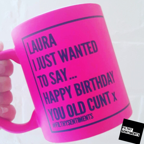 HAPPY BIRTHDAY CUNT PERSONALISED MUG