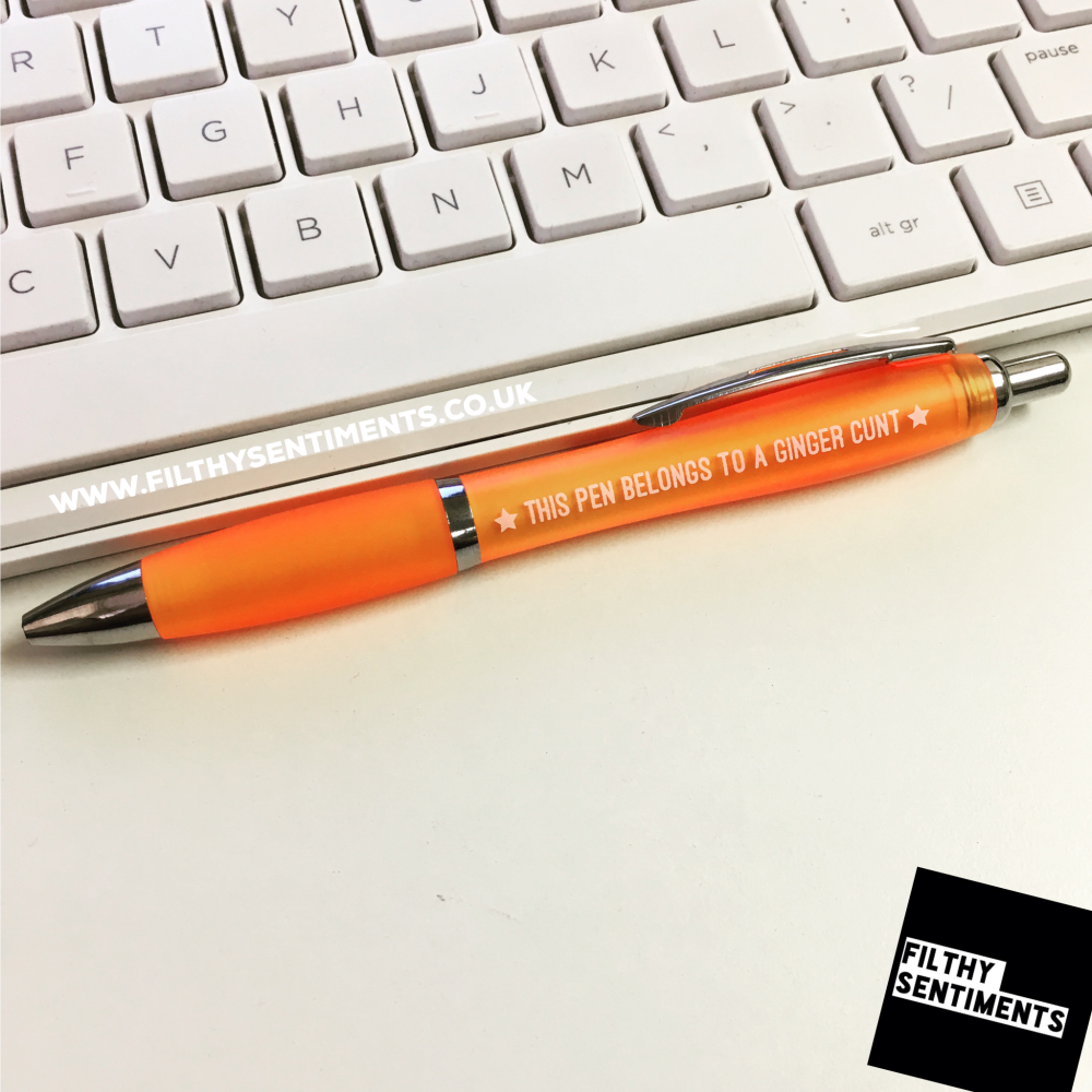 *NEW* This pen belongs to a ginger cunt pen